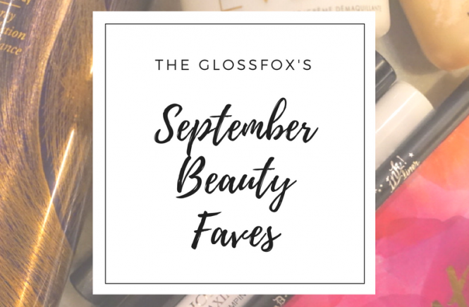 Glossfox September Beauty Faves