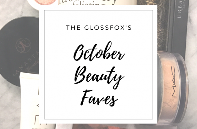 The Glossfox's October Beauty Faves