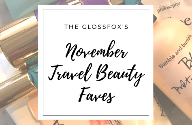 November Travel Beauty Faves