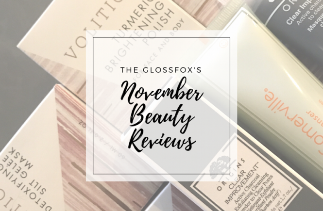 The Glossfox's Beauty Reviews for November 2017